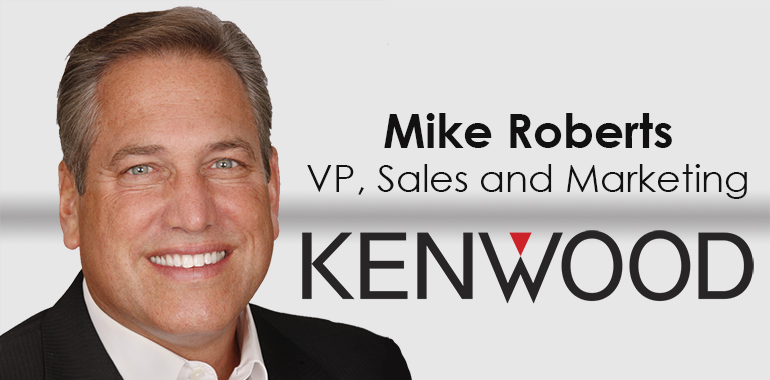 Industry Executive Mike Roberts Returns to KENWOOD