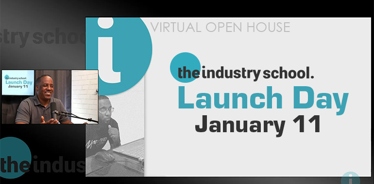 The Industry School™ Announces Launch Day